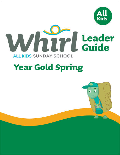 Whirl All Kids / Year Gold / Spring / Grades K-5 / Leader Guide