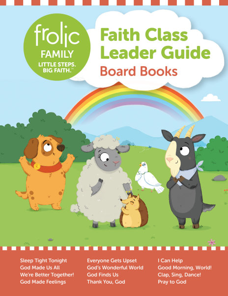 Frolic Family / Board Books / Birth- Age 3 / Leader Guide