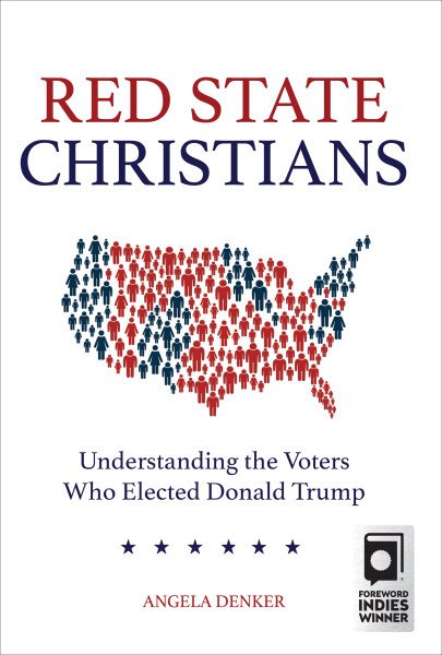 Red State Christians: Understanding the Voters Who Elected Donald Trump (Hardcover/eBook)