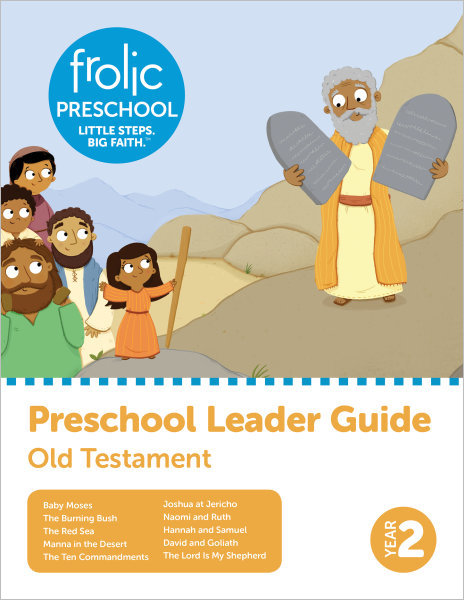Frolic Preschool / Old Testament / Year 2 / Ages 3-5 / Leader Guide