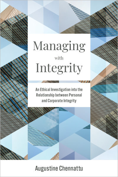 Managing with Integrity: An Ethical Investigation into the Relationship between Personal and Corporate Integrity
