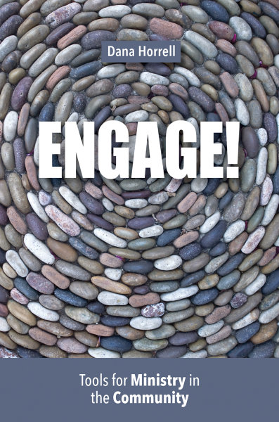 Engage!: Tools for Ministry in the Community