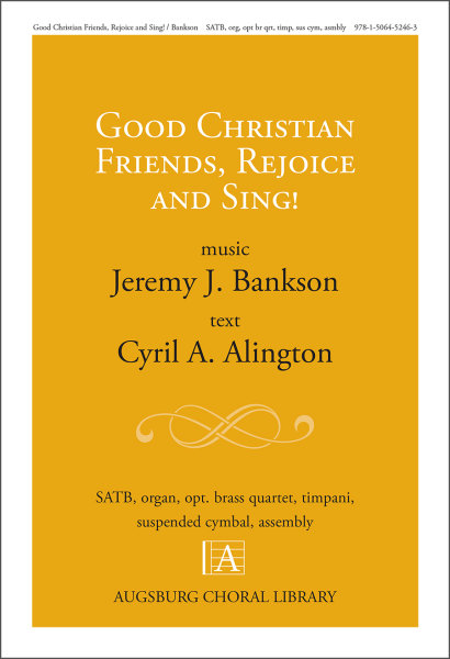 Good Christian Friends, Rejoice and Sing! Full Score and Parts