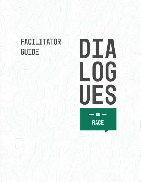 Dialogues On / Race / Facilitator Guide