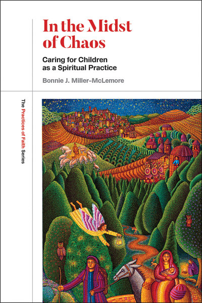 eBook-In the Midst of Chaos: Caring for Children as Spiritual Practice