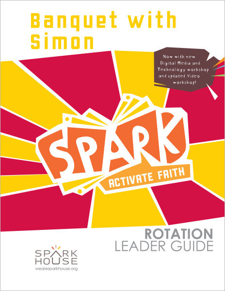 Spark Rotation / Banquet with Simon / Leader Guide