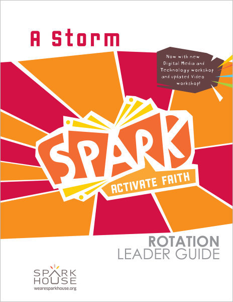 Spark Rotation / A Storm / Leader Guide