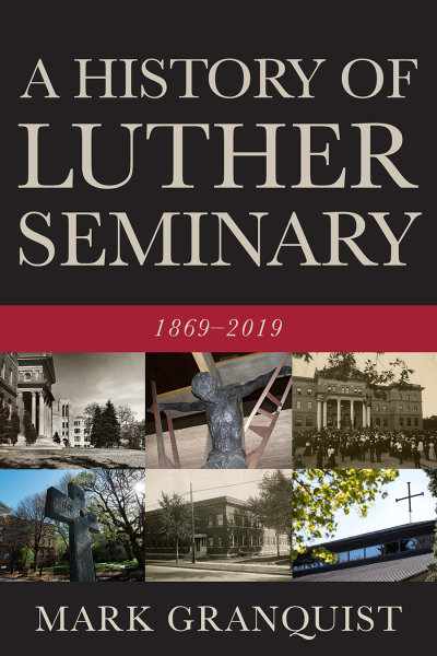 A History of Luther Seminary