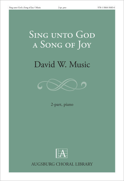 Sing unto God a Song of Joy