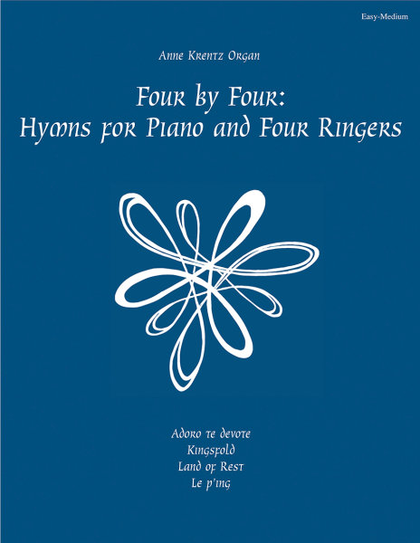 Four by Four: Hymns for Piano and Four Ringers