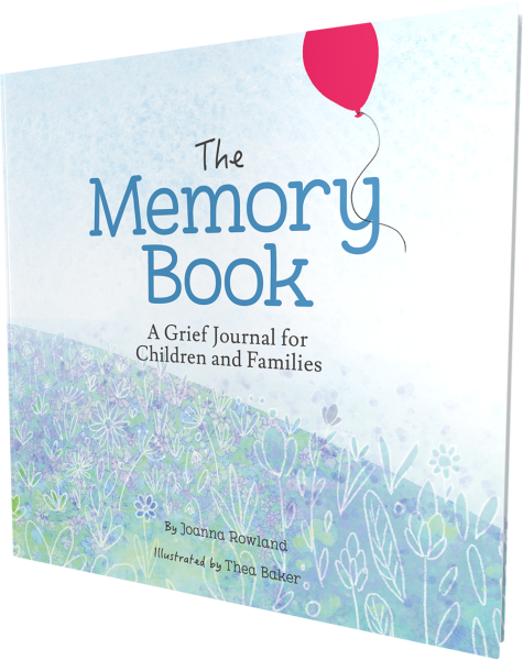 The Memory Book: A Grief Journal for Children and Families