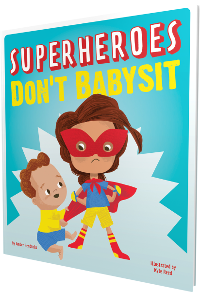 Superheroes Don't Babysit