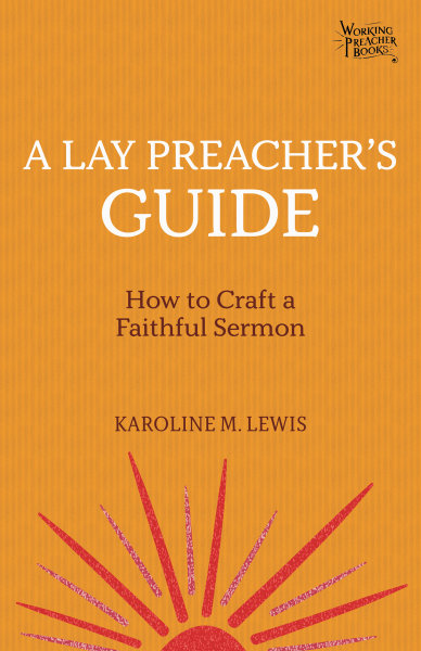 A Lay Preacher's Guide: How to Craft a Faithful Sermon