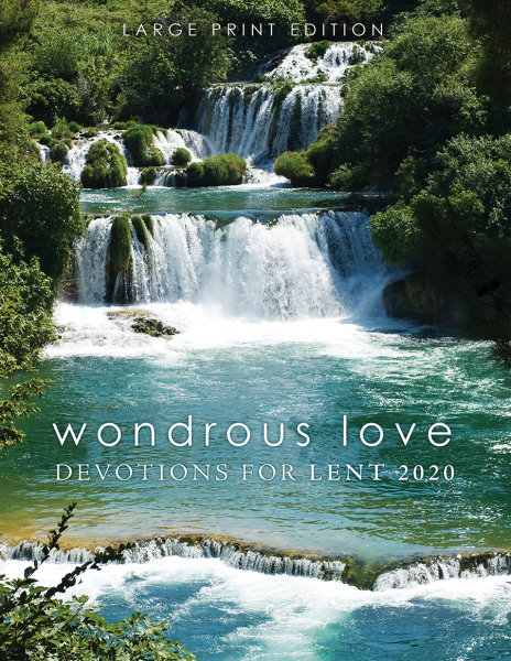 Wondrous Love Large Print Edition: Devotions for Lent 2020