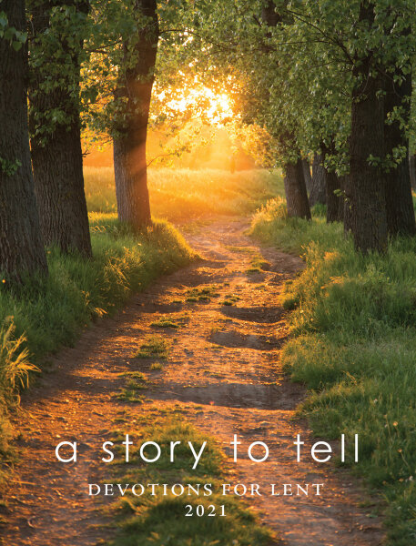 A Story to Tell: Devotions for Lent 2021 cover