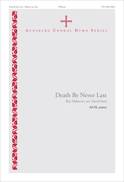 Death Be Never Last