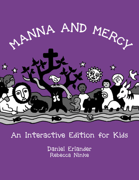 Manna and Mercy: An Interactive Edition for Kids