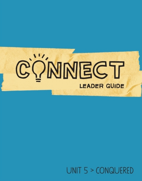 Connect / Unit 5 / Leader Guide