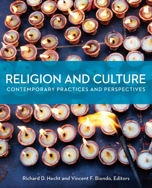 Religion and Culture: Contemporary Practices and Perspectives