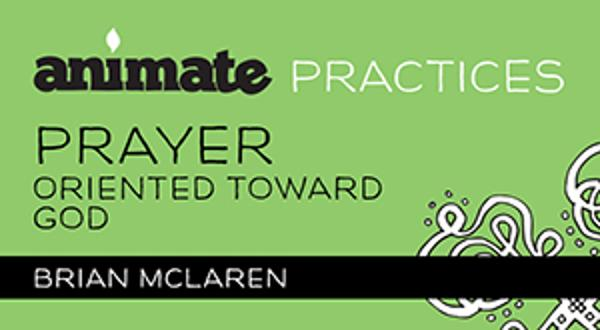 Animate Practices / Digital Lesson / Prayer