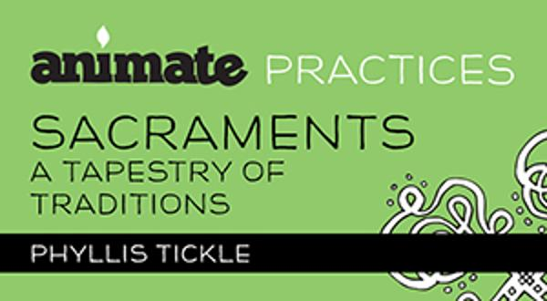 Animate Practices / Digital Lesson / Sacraments