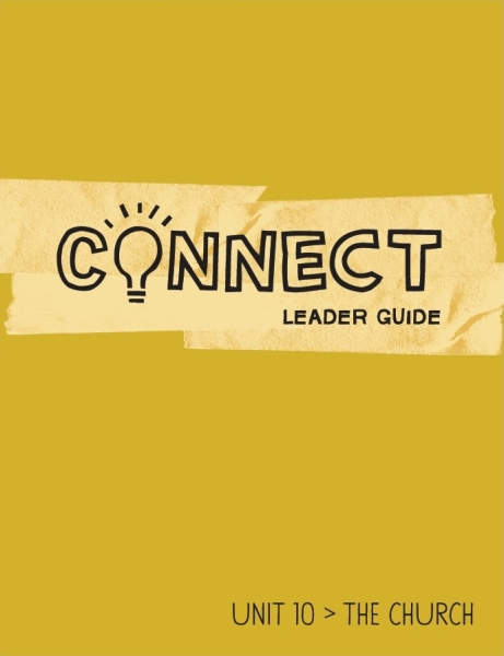 Connect / Unit 10 / Leader Guide