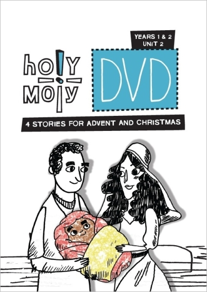 Holy Moly / Year 1 & 2 / Unit 2 / DVD